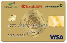 Thẻ tín dụng đồng thương hiệu SAIGON CENTRE – TAKASHIMAYA – VIETCOMBANK VISA hạng chuẩn/hạng vàng