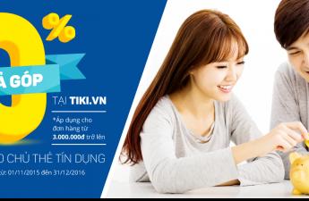 Ưu đãi mua trả góp 0% qua thẻ tín dụng tại Tiki.vn