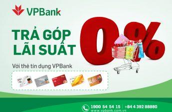 Mua hàng trả góp bằng thẻ tín dụng VPBank lãi suất 0% tại Lazada