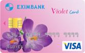 Thẻ tín dụng quốc tế Eximbank - Visa Violet Card dành cho phái đẹp