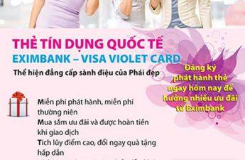 Thẻ tín dụng quốc tế Eximbank – Visa Violet Card dành cho phái đẹp
